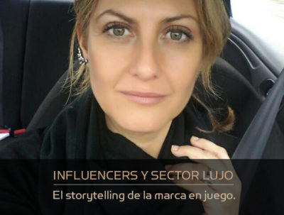 El marketing de influencers y las marcas de lujo.
